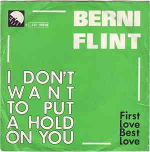 Berni Flint - I Don't Want To Put A Hold On You